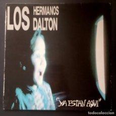 Discos de vinilo: LOS HERMANOS DALTON - YA ESTAN AQUI - LP 1993 CON INSERTO - DRO. Lote 228016255