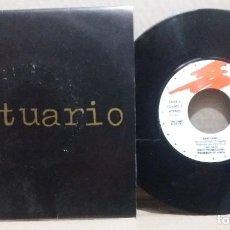 Disques de vinyle: SANTUARIO / NO VOLVERAS / SINGLE 7 INCH. Lote 228017660