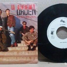 Discos de vinilo: LA ORDEN / ALGO MEJOR / SINGLE 7 INCH. Lote 228017945