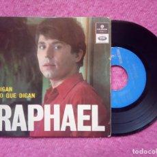 Discos de vinilo: RAPHAEL - DIGAN LO QUE DIGAN - +3 - LMEP 1297 - EP PORTUGAL PRESS (VG+/VG). Lote 228029040