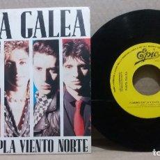 Discos de vinilo: PUNTA GALEA / CUANDO SOPLA VIENTO NORTE / SINGLE 7 INCH. Lote 228029305