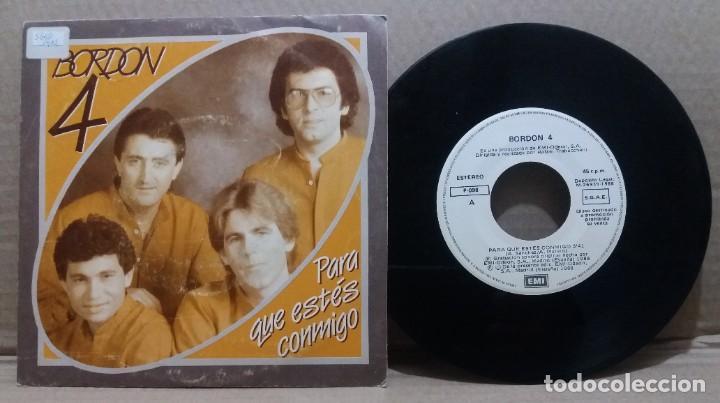 BORDON 4 / PARA QUE ESTES CONMIGO / SINGLE 7 INCH (Música - Discos - Singles Vinilo - Grupos Españoles de los 70 y 80)