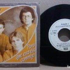 Discos de vinilo: BORDON 4 / PARA QUE ESTES CONMIGO / SINGLE 7 INCH. Lote 228032965