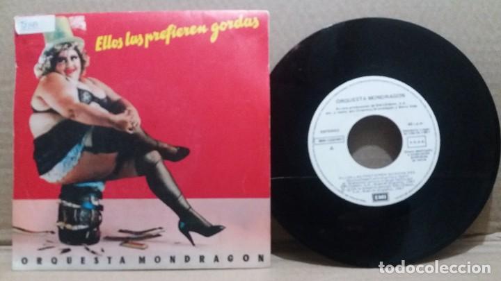 ORQUESTA MONDRAGON / ELLOS LAS PREFIEREN GORDAS / SINGLE 7 INCH (Música - Discos - Singles Vinilo - Grupos Españoles de los 70 y 80)