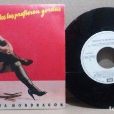 Discos de vinilo: ORQUESTA MONDRAGON / ELLOS LAS PREFIEREN GORDAS / SINGLE 7 INCH. Lote 228034061
