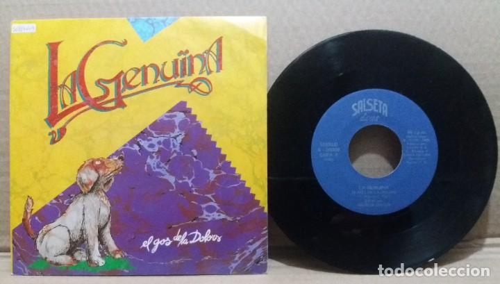 LA GENUINA / EL GOS DE LA DOLORS / SINGLE 7 INCH (Música - Discos - Singles Vinilo - Grupos Españoles de los 70 y 80)