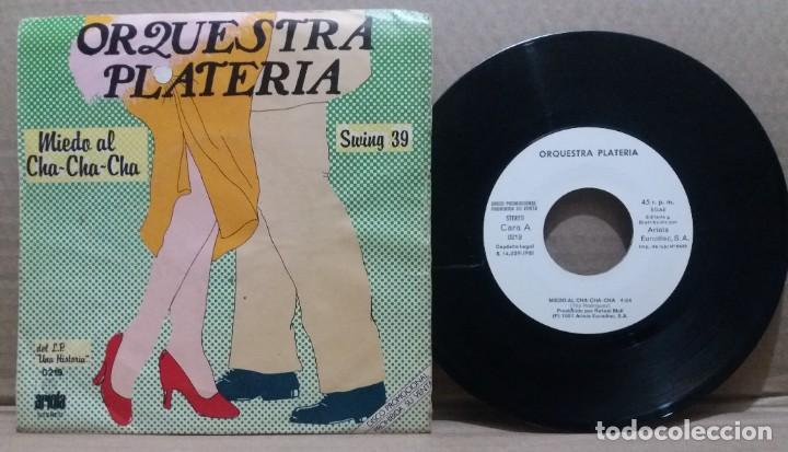 ORQUESTA PLATERIAS / MIEDO AL CHA-CHA-CHA / SINGLE 7 INCH (Música - Discos - Singles Vinilo - Grupos Españoles de los 70 y 80)