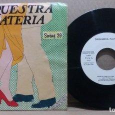 Discos de vinilo: ORQUESTA PLATERIAS / MIEDO AL CHA-CHA-CHA / SINGLE 7 INCH. Lote 228035245