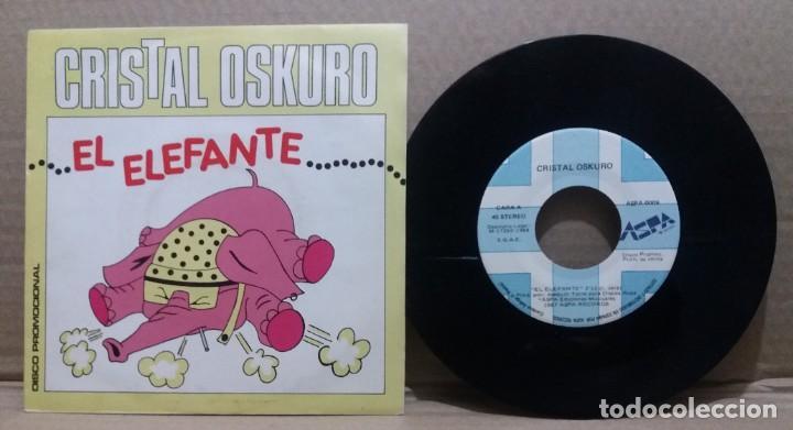 CRISTAL OSKURO / EL ELEFANTE / SINGLE 7 INCH (Música - Discos - Singles Vinilo - Grupos Españoles de los 70 y 80)