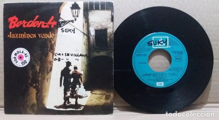 BORDON 4 / JAZMINES VENDO / SINGLE 7 INCH (Música - Discos - Singles Vinilo - Grupos Españoles de los 70 y 80)