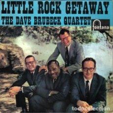 Discos de vinilo: DAVE BRUBECK QUARTET - LITTLE ROCK GETAWAY / DARLING NELLIE GRAY / AT THE DARKTOWN STRUTTERS' BALL. Lote 228064075