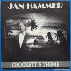 Discos de vinilo: SINGLE / JAN HAMMER / CROCKETT'S THEME - MIAMI VICE THEME / MCA RECORDS 913 / 1988 PROMO. Lote 228066220