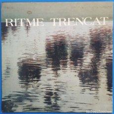 Discos de vinilo: EP / RITME TRENCAT / ARRELS - MASURCA DE LA COSTERA - VALCANYA - DANSES I FANDANGO/MEGA RITME V-1367. Lote 228068820