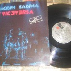 Discos de vinilo: JOAQUIN SABINA Y VICEVERSA. EN DIRECTO.2LP( ARIOLA 1986.) OG ESPAÑA LEA DESCRIPCION. Lote 228131970