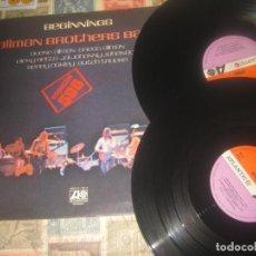 Discos de vinilo: ALLMAN BROTHERS BEGINNINGS DOBLE PRIMER Y SEGUNDO ALBUM (1973 ATLANTIC ) OG ESPAÑA LEA DESCRIPCION. Lote 228132245