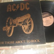 Discos de vinilo: AC/DC - FOR THOSE ABOUT TO ROCK (ATLANTIC-1981) OG ESPAÑA. Lote 228133450