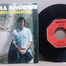 Discos de vinilo: GORKA KNORR / TXALAPARTA / SINGLE 7 INCH. Lote 228154260