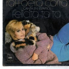 Disques de vinyle: RAFFAELLA CARRA (EN ESPAÑOL) / FELICITA TA TA / EL GUERILLERO (SINGLE 76). Lote 267751354
