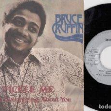 Discos de vinilo: BRUCE RUFFIN - TICKLE ME - SINGLE DE VINILO EDICION ESPAÑOLA - REGGAE. Lote 228172410
