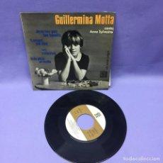 Discos de vinilo: SINGLE GUILLERMINA MOTTA -- ANNE SYLVESTRE -- BARCELONA -- ESPAÑA -- VG+. Lote 228175330