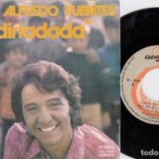 Discos de vinilo: JOSE ALFREDO FUENTES - DIRLADADA - SINGLE DE VINILO - PEPE NIETO - MANOLO DIAZ. Lote 228187120