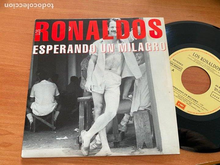 LOS RONALDOS (ESPERANDO UN MILAGRO) SINGLE ESPAÑA 1993 (EPI20) (Música - Discos - Singles Vinilo - Grupos Españoles de los 90 a la actualidad)