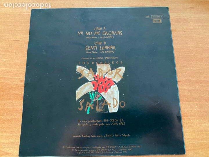 Discos de vinilo: LOS RONALDOS (YA NO ME ENGAÑAS) SINGLE ESPAÑA 1990 (EPI20) - Foto 3 - 228208970