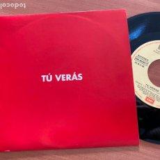 Discos de vinilo: LOS RONALDOS (TU VERAS) SINGLE ESPAÑA 1992 PROMO (EPI20). Lote 228209725