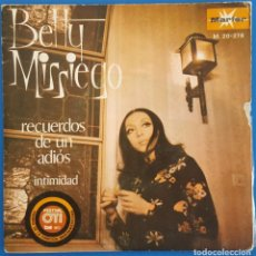Discos de vinilo: SINGLE / BETTY MISSIEGO/RECUERDOS DE UN ADIÓS-INTIMIDAD / MARFER M. 20-278 / 1972 (FESTIVAL OTI 72). Lote 228240490
