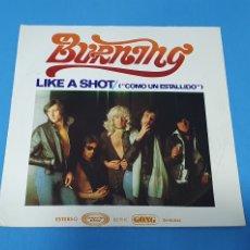 "Discos de vinilo: DISCO DE VINILO - BURNING - LIKE A SHOT / ""COMO UN ESTALLIDO "" - 1975. Lote 228280590"