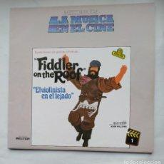 Discos de vinilo: HISTORIA DE LA MUSICA EN EL CINE Nº 1. FIDDLER ON THE ROOF. EL VIOLINISTA EN EL TEJADO. LP. TDKDA79. Lote 228289715