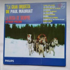 Discos de vinilo: LA GRAN ORQUESTA DE PAUL MAURIAT. LA RUSIA DE SIEMPRE. LP. TDKDA79. Lote 228290395