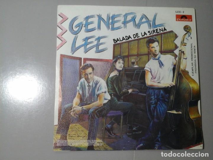 Discos de vinilo: GENERAL LEE. BALADA DE LA SIRENA. NO. SINGLE PROMOCIONAL 1991. ROCKABILLY ESPAÑOL. RARO. - Foto 2 - 228315491