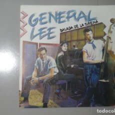 Discos de vinilo: GENERAL LEE. BALADA DE LA SIRENA. NO. SINGLE PROMOCIONAL 1991. ROCKABILLY ESPAÑOL. RARO.. Lote 228315491