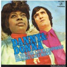 Disques de vinyle: DANNY & DONNA - EL VALS DE LAS MARIPOSAS / DREAMS LIKE MINE - SINGLE 1971. Lote 228327650