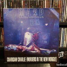Discos de vinilo: W.A.S.P - CHAINSAW CHARLIE (MURDERS IN THE NEW MORGUE). Lote 228339995