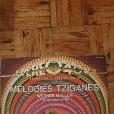 Discos de vinilo: WERNER MULLER AND HIS ORCHESTRA MELODIES TZIGANES WERNER MULLER. Lote 228348620