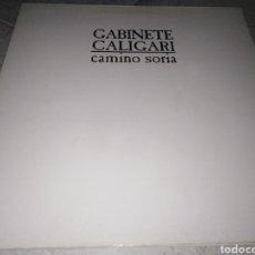 Disques de vinyle: GABINETE GALIGARI-CAMINO SORIA-PORTADA ABIERTA. Lote 228349200