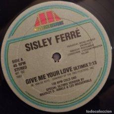 """Discos de vinilo: SISLEY FERRÉ - GIVE ME YOUR LOVE (12"""") (MEGATONE RECORDS) MT 152. Lote 228388830"""