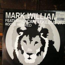 Discos de vinilo: MARK WILLIAMS- ROOTS REMIXED (CARI LEKEBUSCH), 2002.. Lote 228410180
