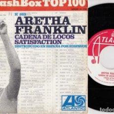 Discos de vinilo: ARETHA FRANKLIN - CHAIN OF FOOLS / SATISFACTION - SINGLE ESPAÑOL DE VINILO. Lote 228441325