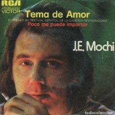Discos de vinilo: J.E.MOCHI / TEMA DE AMOR (FESTIVAL DE BENIDORM) POCO ME PUEDE IMPORTAR) SINGLE 1972). Lote 228466710