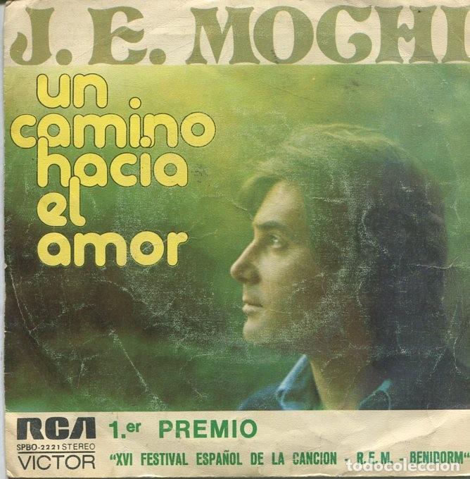J.E.MOCHI / UN CAMINO HACIA EL AMOR (FESTIVAL DE BENIDORM) / MI MUNDO VACIO (SINGLE 1974) (Música - Discos - Singles Vinilo - Otros Festivales de la Canción)