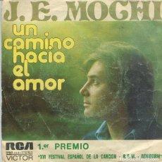 Discos de vinilo: J.E.MOCHI / UN CAMINO HACIA EL AMOR (FESTIVAL DE BENIDORM) / MI MUNDO VACIO (SINGLE 1974). Lote 228467690
