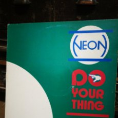 Discos de vinilo: MAXI SINGLE NEON- DO YOUR THING (I'M JUST NOT YOUR EQUAL) MAX MUSIC.. Lote 228468435