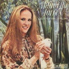 Discos de vinilo: MANOELLA TORRES / SE TE FUE VIVA LA PALOMA / BUENOS DIAS, AMOR (SINGLE 1980). Lote 228470015