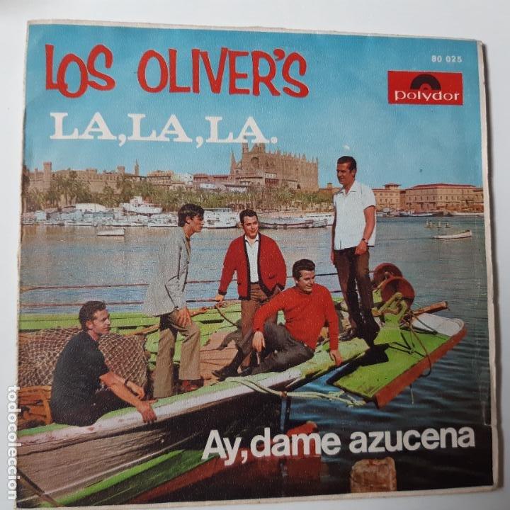 LOS OLIVER´S - LA, LA, LA - SINGLE 1968. (Música - Discos - Singles Vinilo - Grupos Españoles 50 y 60)