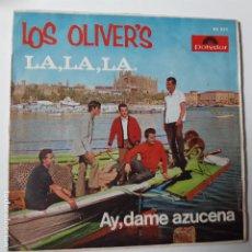Discos de vinilo: LOS OLIVER´S - LA, LA, LA - SINGLE 1968.. Lote 228471425