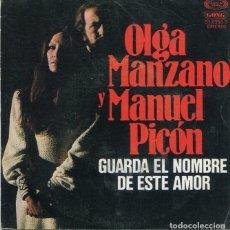 Discos de vinilo: OLGA MANZANO Y MANUEL PICON / GUARDA EL NOMBRE DE ESTE AMOR / MUÑECO DE BARRO (SINGLE PROMO 1978). Lote 228471895
