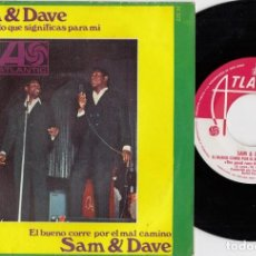Disques de vinyle: SAM & DAVE - YOU DON'T KNOW WHAT YOU MEAN TO ME - SINGLE ESPAÑOL DE VINILO. Lote 228477612